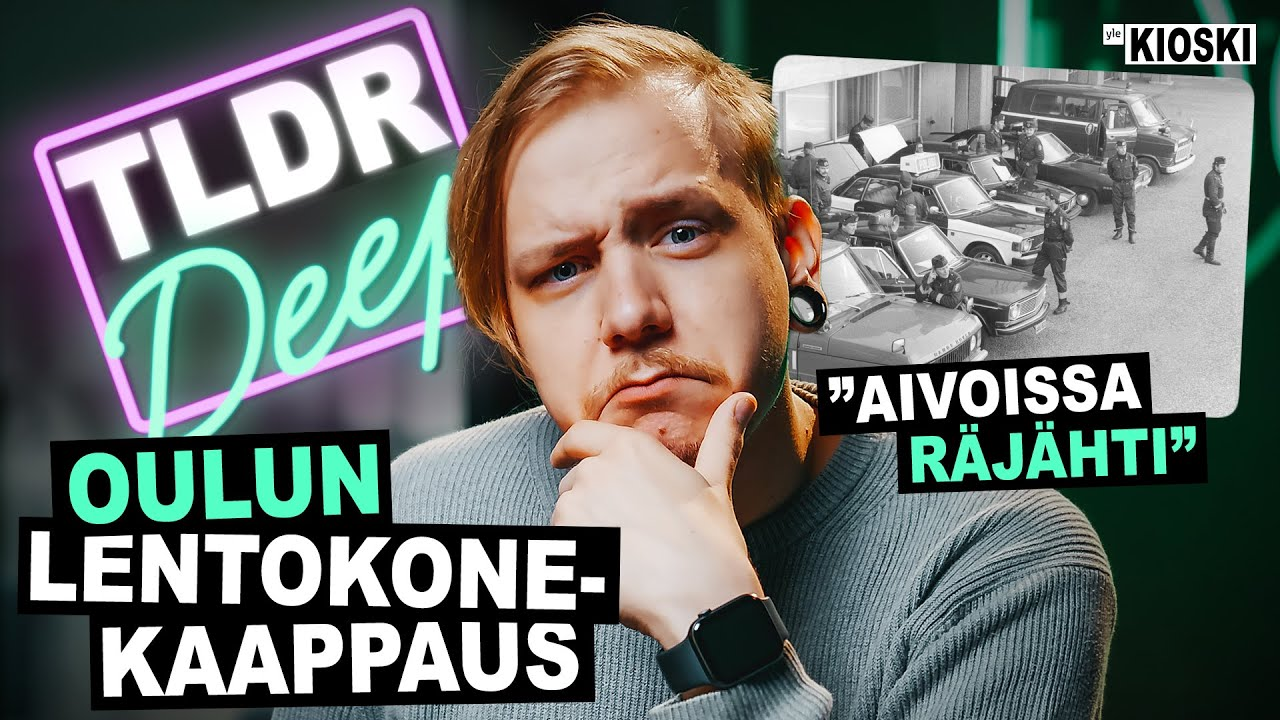 Oulun lentokonekaappaus - TLDRDEEP
