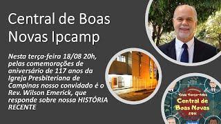 CENTRAL DE BOAS NOVAS DA IPCAMP - Programa 18