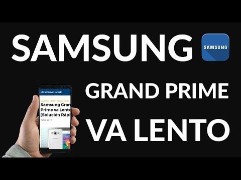 ¿Samsung Grand Prime va Lento? [Solución Rápida]
