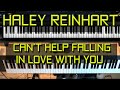 Piano Tutorial - How To Play Can't Help Falling In Love With You - Haley Reinhart W/sheets