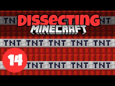 Dissecting Minecraft #14: How TNT Works | Minecraft 1.13
