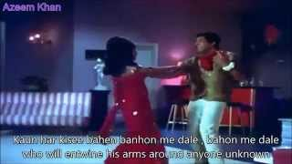 Chalkaye Jaam Hindi English Subtitles Full Song Mere Humdum mere Dost