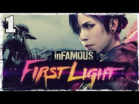 Смотреть прохождение игры [PS4] Infamous: First Light. #1: Обрывки прошлого.