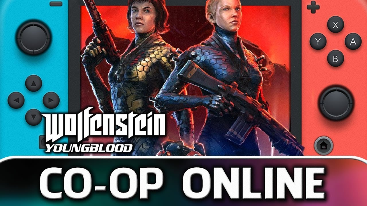 Wolfenstein Youngblood | Co-op Online Gameplay on Switch