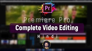 Adobe Premiere Pro Tutorial In Hindi | Full Tutorial for Beginners | 2020
