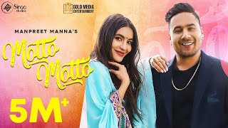 Download song Motto Motto (Official Video) Manpreet Manna | Gold Media |Deep Arraicha|Sanghera| New Punjabi Songs