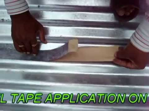 Water Proofing To G I Sheet By Perma Butyl Tape Youtube