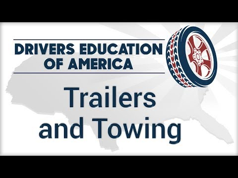 Trailers and Towing - Texas Online Drivers Ed