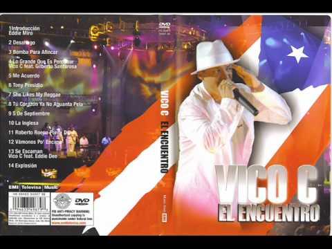 08 – -Vico C en vivo – Tu Corazon Ya No Aguanta Pela (Live)