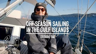 Off Season Sailing In The Gulf Islands - Ep. 140 RAN Sailing