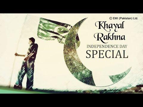 Best Patriotic Songs | Khayal Rakhna | Pakistan Independence Day Special