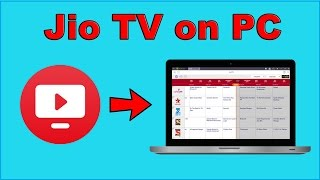 How to use Jio TV app on PC & laptop in Hindi 2017