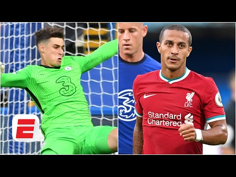 Chelsea vs. Liverpool reaction: Kepa is a 'LOST CAUSE' and Thiago plays like Paul Scholes | ESPN FC