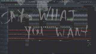 FL STUDIO REMAKE: The Chainsmokers  - Young