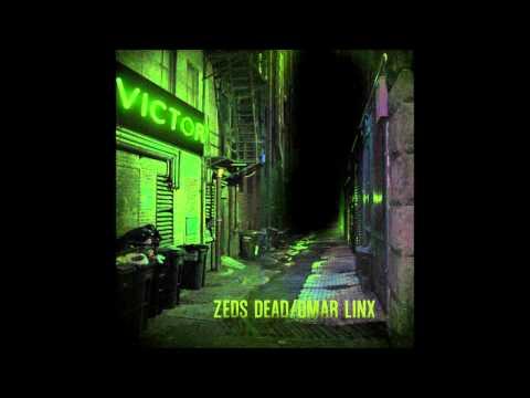 Rudeboy - Zed's Dead & Omar LinX