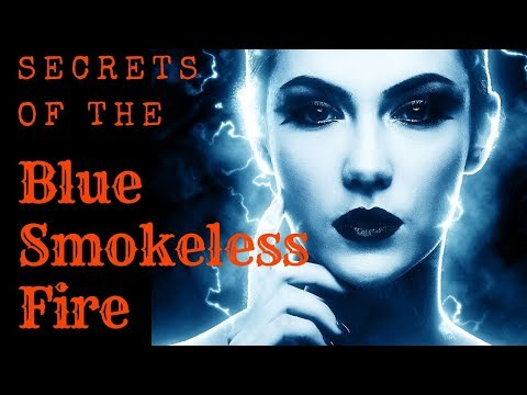 "BEDTIME STORY ""Secrets of the Blue Smokeless Fire"""