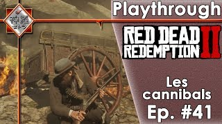 Red Dead Redemption 2 - Ep #41 Les cannibals! (PS4PRO)