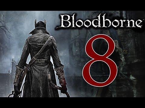 Bloodborne [Walkthrough ITA HD - PARTE 8] - BOSS: Belva Assetata di Sangue + Tower's Hunter