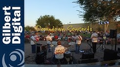 Come to the Downtown Concerts in Gilbert, Arizona