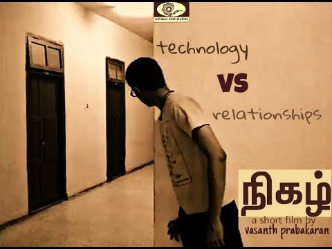 Nigazh |  Tamil short film | Window Seat Studios | Vasanth Prabakaran |