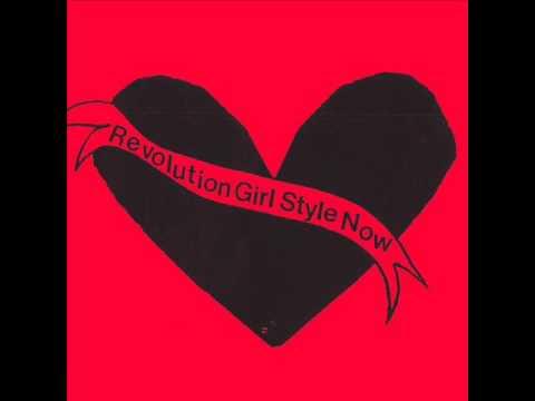 Bikini Kill - Revolution Grrrl Style Now [FULL TAPE  1991] - REISSUE 2015