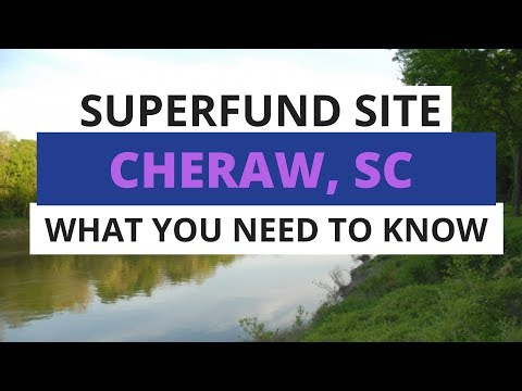 New Superfund Site In Cheraw, SC: What You Need To Know