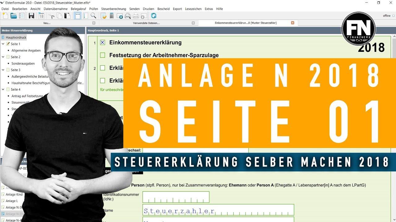 Anlage N 2018 Ausfullen Steuererklarung 2018 Selber Machen Anlage N Seite 1 Anleitung Elster Youtube