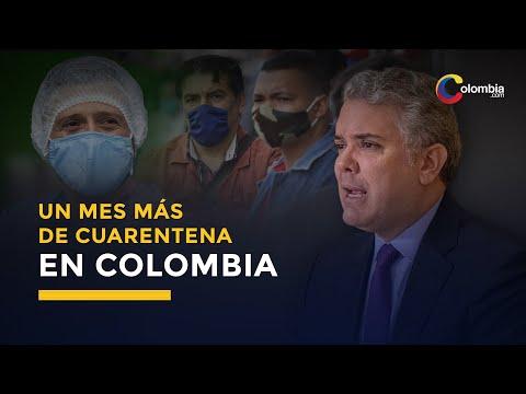 Coronavirus | Se extiende cuarentena en Colombia un mes más
