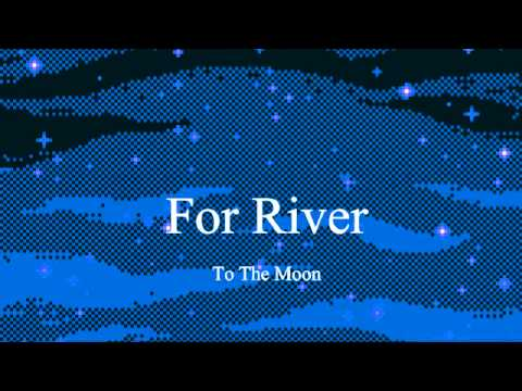 For River - To The Moon 8bit (reuploaded)