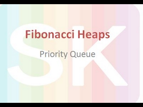Fibonacci Heap - An efficient priority Queue data structure (Introduction)
