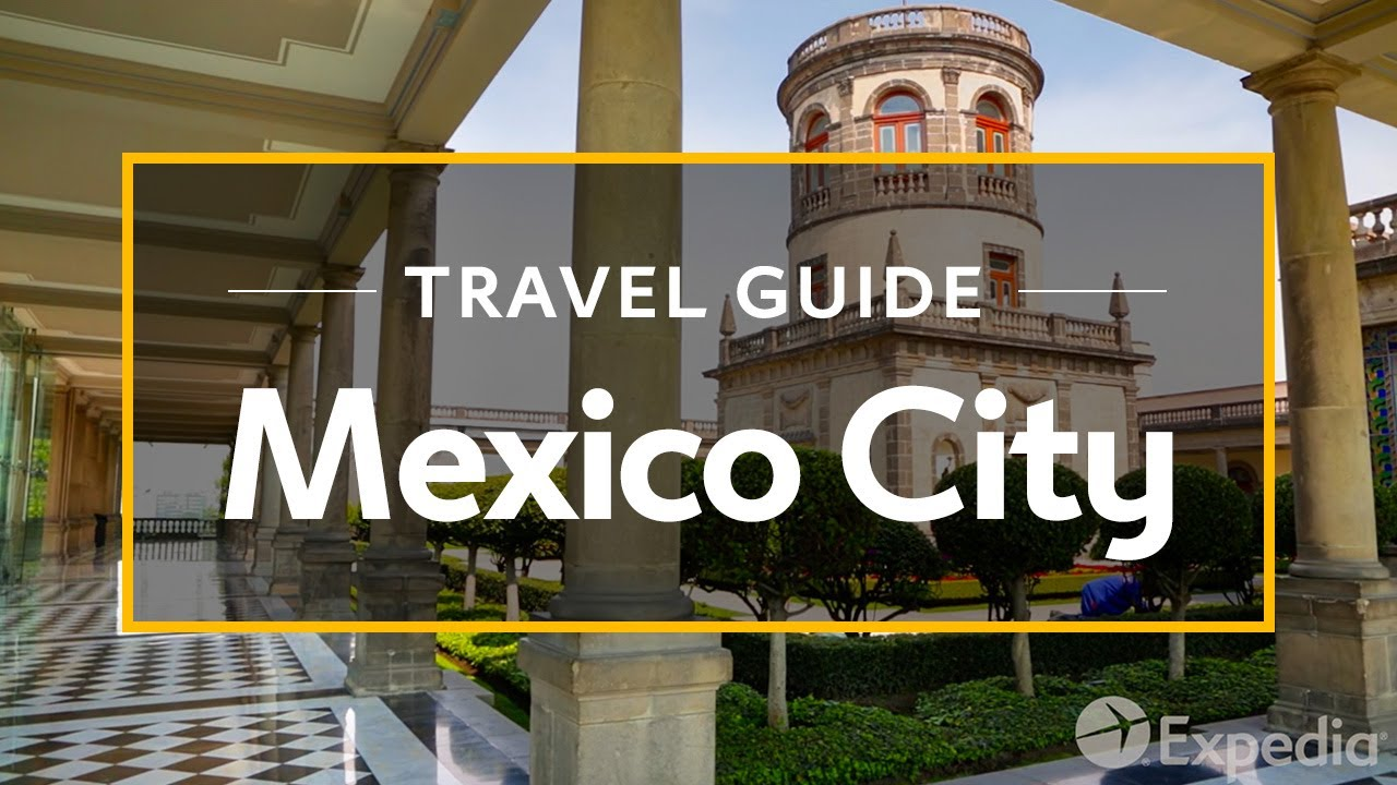 Mexico city vacation travel guide expedia youtube for Vacation in mexico city