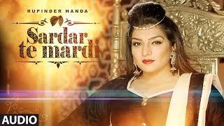 Sardar Te Mardi: Rupinder Handa (Full Audio Song) Latest Punjabi Songs 2017   Deep Jandu   T-Series