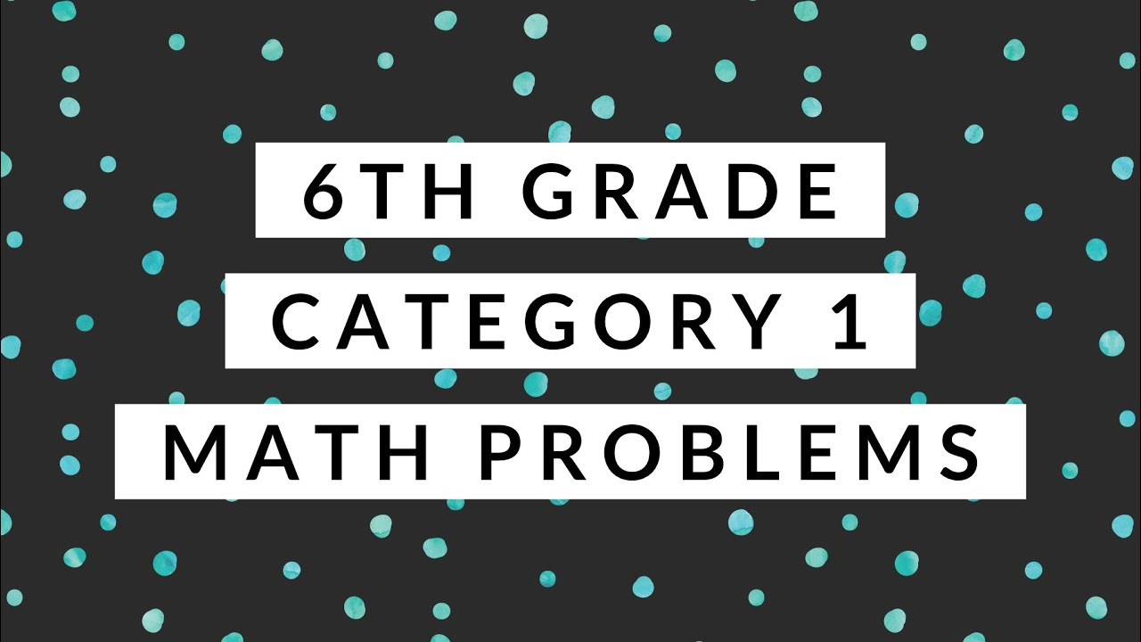 6th grade STAAR 2017 - Math Problems - Category 1 ...