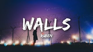 Ruben   Walls (lyrics / Lyrics Video)