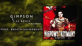 19. Gimpson ft. DL, Cookie M - T-55 Remix (prod. BreathtakingBeats)
