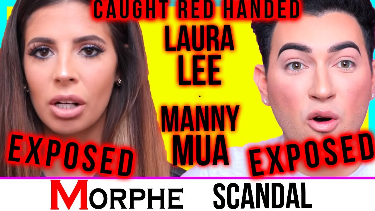 LAURA LEE & MANNYMUA SCAM EXPOSED!! / MORPHE MAKEUP COSMETICS SCANDAL!!