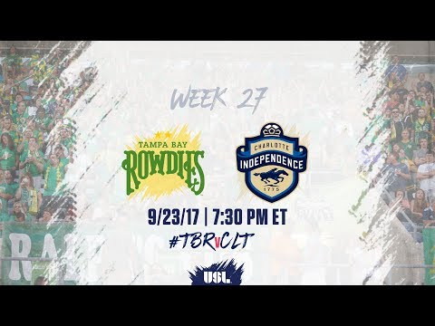USL LIVE - Tampa Bay Rowdies vs Charlotte Independence 9/23/17