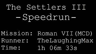 Speedrun: The Settlers III [Die Siedler 3] # Roman VII (Mission CD) in 1h 06m 33s [World Record]