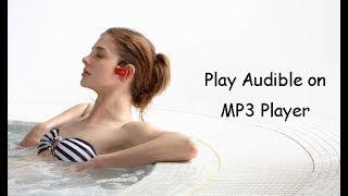 2 Methods to Play Audible on MP3 Player   Epubor Studio