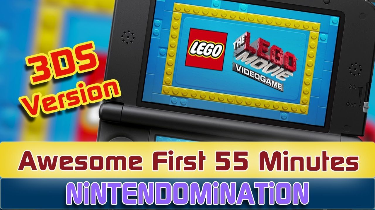 The LEGO Movie - First 55 Minutes on 3DS