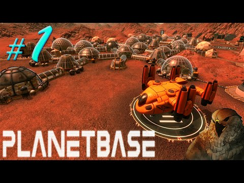Let's Play Planetbase - EP 1 - Space Colonization [Gameplay]