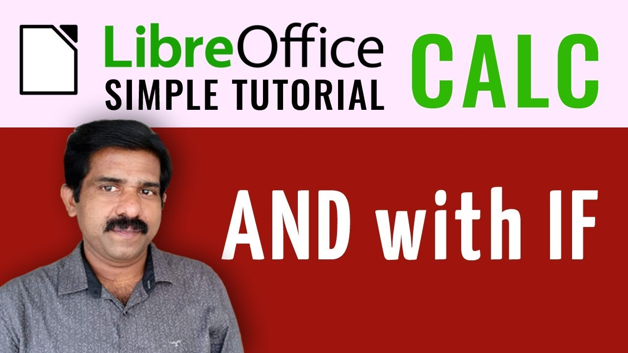Libre Office Calc - AND with IF
