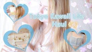 Tokyo Kawaii Life Haul 2 ♡ hxanou
