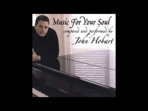 John Hobart Music For Your Soul