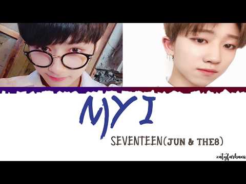 SEVENTEEN (세븐틴) - My I (Jun & The8) Lyrics [Color Coded_Han_Rom_Eng]