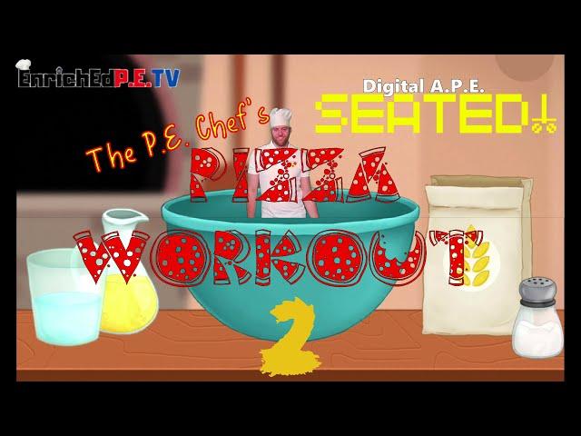 Digital A.P.E.: SEATED! S5E2 - 🍕PIZZA WORKOUT 🏋🏻♂️
