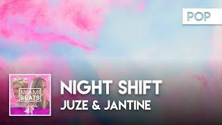Juze & Jantine - Night Shift ( Audio) [Miami Beats]