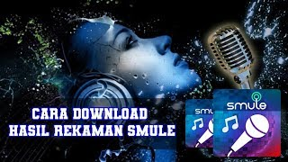 Smule Video Downloader For Android