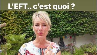 L'EFT, c'est quoi ?