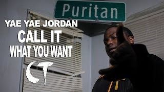 "YAE YAE JORDAN ""Call It What You Want"" (PROMO VIDEO DIR. BY CT FILMS)"